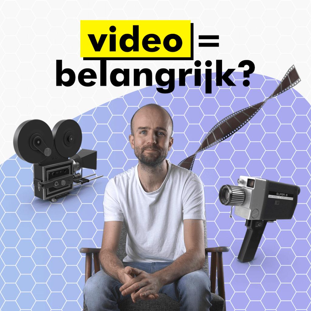 video belangrijk