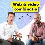 Web & Video. De gouden combinatie
